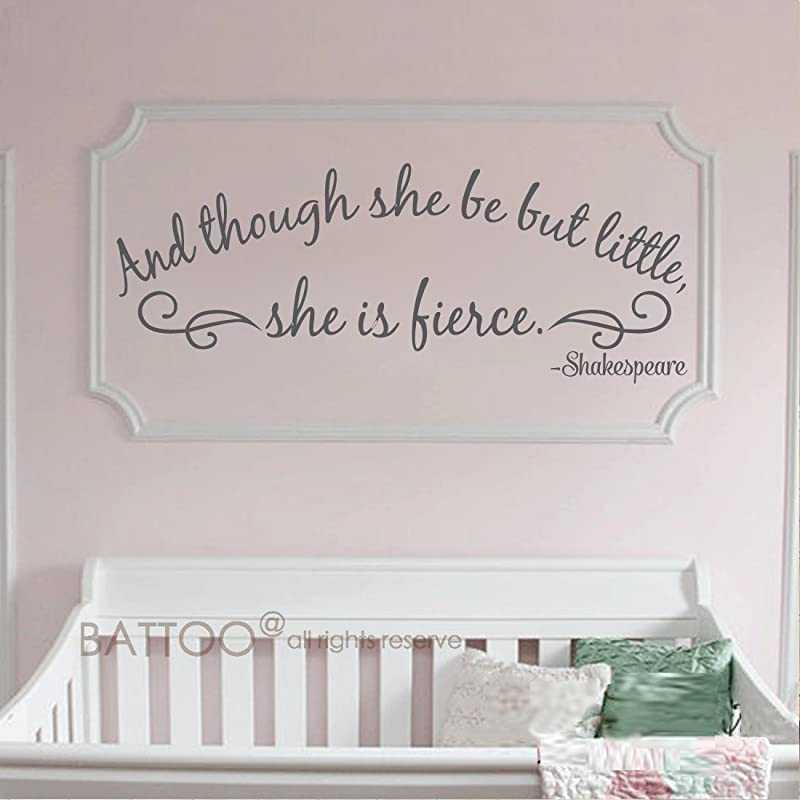BATTOO Wall Sticker Girl And Though She Be But Little She Is Fierce Wall Decal For Girls Room Girls Nursery Wall Decal Shakespeare Quote Dark Gray 40 WX15 5 H