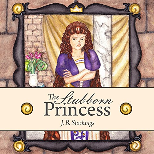 The Stubborn Princess audiobook cover art