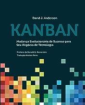 Kanban: Mudança Evolucionária de Sucesso para seu Negócio de Tecnologia (Portuguese Edition)