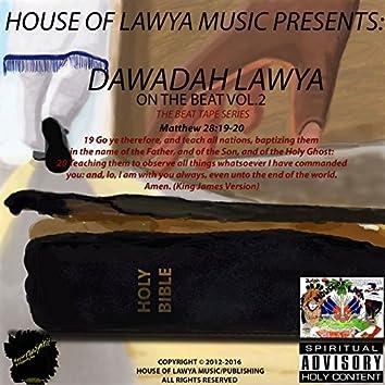 Dawadah Lawya on the Beat:The Beat Tape Series, Vol. 2
