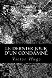 Le Dernier Jour d'un Condamné - CreateSpace Independent Publishing Platform - 23/07/2012