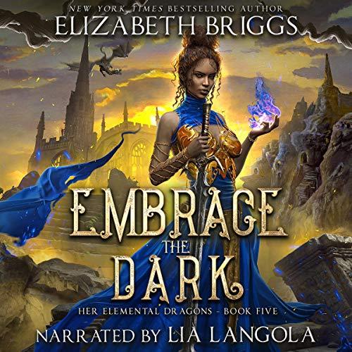 Embrace the Dark: Her Elemental Dragons, Book 5
