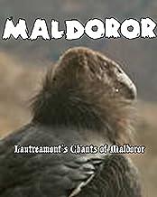 Maldoror (In Contemporary American English prose)