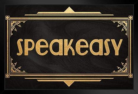 Amazon.com: Speakeasy Sign Black Gold Art Deco Retro Art Print Stand or Hang Wood Frame Display Poster Print 9x13: Posters & Prints