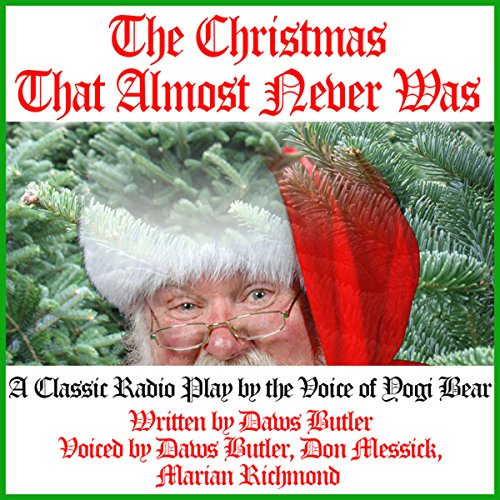 The Christmas That Almost Never Was audiobook cover art