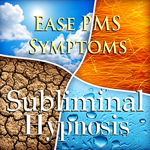 Ease PMS Symptoms Subliminal Affirmations audiobook cover art
