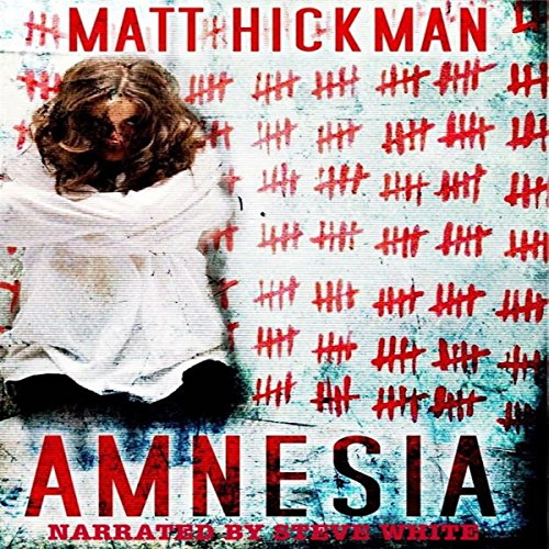 Amnesia                   By:                                                                                                                                 Matt Hickman                               Narrated by:                                                                                                                                 Steve White                      Length: 4 hrs and 26 mins     2 ratings     Overall 2.5
