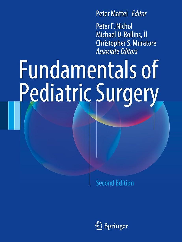 堂々たる梨真似るFundamentals of Pediatric Surgery: Second Edition (English Edition)