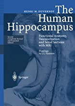 The Human Hippocampus: Functional Anatomy, Vascularization and Serial Sections with MRI