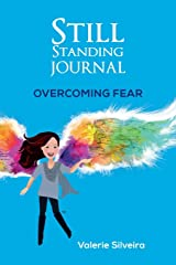 Still Standing Journal: Overcoming Fear Paperback