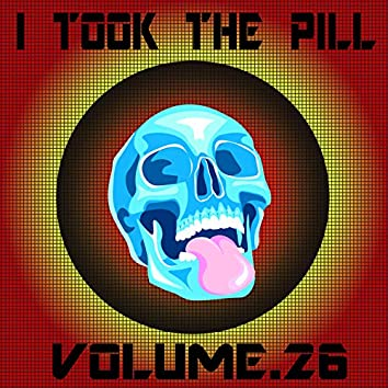 I Took The Pill, Vol. 26 - Cecchini & Morresi