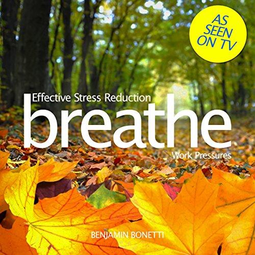 Breathe - Effective Stress Reduction: Work Pressures Titelbild