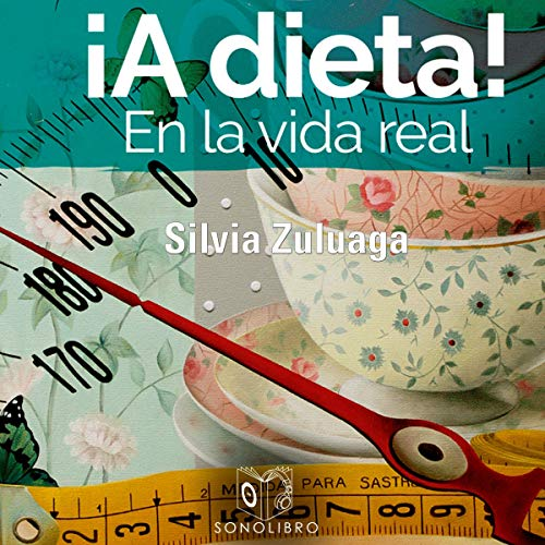 A dieta en la vida real [A Diet in Real Life] audiobook cover art