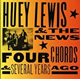 Four Chords & Several Years Ago von Huey Lewis and the News