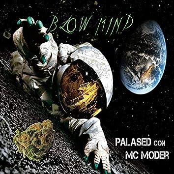 Blow Mind (feat. MC Moder)