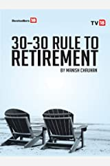 30-30 Rule to Retirement Kindle Edition