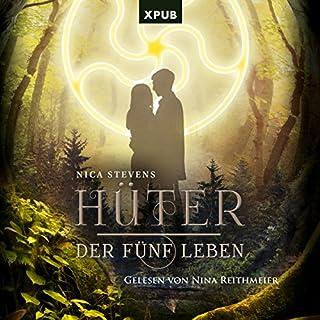 Hüter der fünf Leben                   Autor:                                                                                                                                 Nica Stevens                               Sprecher:                                                                                                                                 Nina Reithmeier                      Spieldauer: 6 Std. und 50 Min.     228 Bewertungen     Gesamt 4,6
