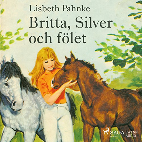 Britta, Silver och fölet     Britta och Silver 7              By:                                                                                                                                 Lisbeth Pahnke                               Narrated by:                                                                                                                                 Johanna Landt                      Length: 3 hrs and 4 mins     Not rated yet     Overall 0.0