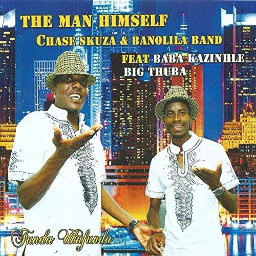 """Chase Skuza &  Banolila Band feat. Baba Kazinhle """"Big Thuba"""""""