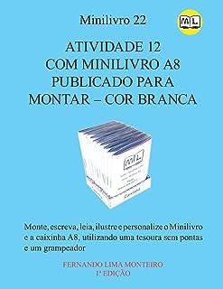 Atividade 12 Com Minilivro A8 Publicado Para Montar - Cor Branca: Monte, escreva, ilustre e personalize o Marcador de Pági...