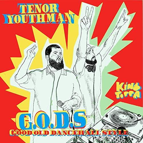 Tenor Youthman feat. King Toppa