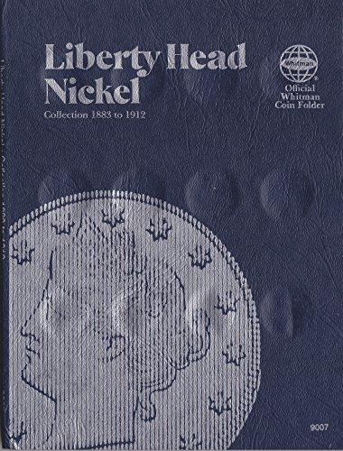 UPC 9 780307 090072,1883-1912 Liberty Nickel Whitman No 9007...