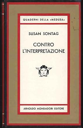 Contro linterpretazione Against Interpretation