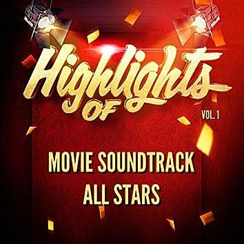 Highlights of Movie Soundtrack All Stars, Vol. 1