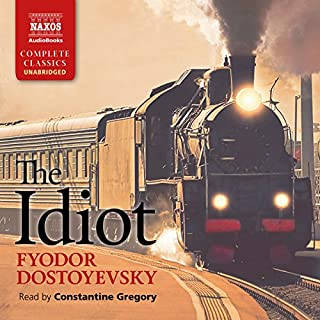 The Idiot                   Auteur(s):                                                                                                                                 Fyodor Dostoyevsky                               Narrateur(s):                                                                                                                                 Constantine Gregory                      Durée: 24 h et 56 min     4 évaluations     Au global 5,0