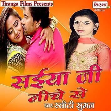 Saiya Ji Niche Se - Single