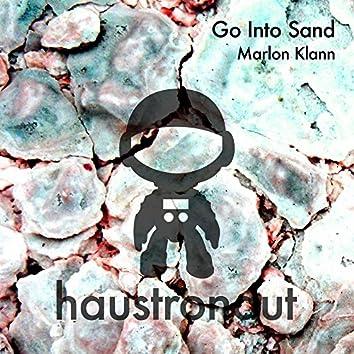 Go Into Sand