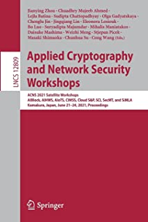 Applied Cryptography and Network Security Workshops: ACNS 2021 Satellite Workshops, AIBlock, AIHWS, AIoTS, CIMSS, Cloud S&...