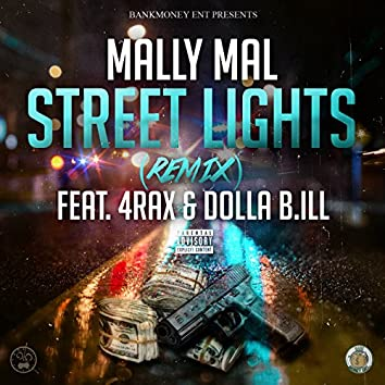 Street Lights (feat. 4rax & Dolla B.Ill)
