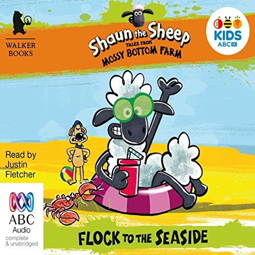 Shaun the Sheep: Flock to the Seaside: Tales from Mossy Bottom Farm, Book 3 audiobook cover art