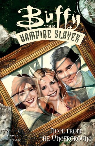 Buffy the Vampire Slayer Comic: Note from the Underground