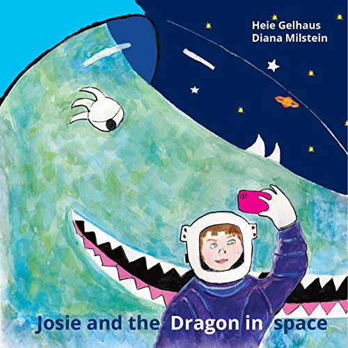 Josie and the Dragon in Space cover art