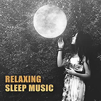 Relaxing Sleep Music – Soft Sounds to Relax, Long Night, Quiet Music