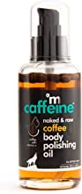 mCaffeine Naked & Raw Coffee Body Polishing Oil | Nourishing | Olive Oil, Vitamin E | All Skin | Mineral Oil Free | 100 ml