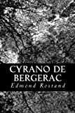 Cyrano de Bergerac - CreateSpace Independent Publishing Platform - 09/02/2013