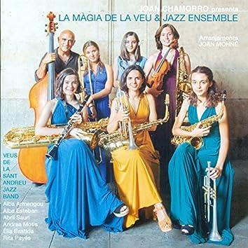 Joan Chamorro presenta La Màgia de la Veu & Jazz Ensemble