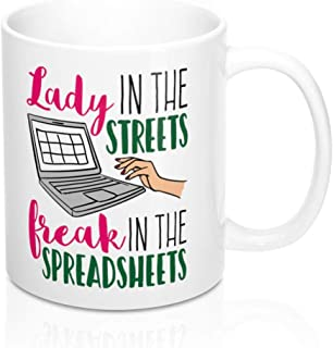 CPA Mug - Lady In The Streets Freak In The Spreadsheets; Funny Accountant Mug; Gifts for Coworkers; Funny Coffee Mugs; Spreadsheet Mug