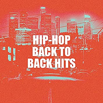 Hip-Hop Back to Back Hits