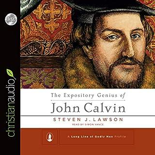 The Expository Genius of John Calvin audiobook cover art