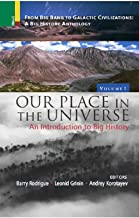 Our Place in the Universe: An Introduction to Big History