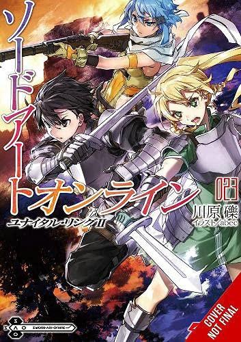Sword Art Online 23 (light novel): Unital Ring II