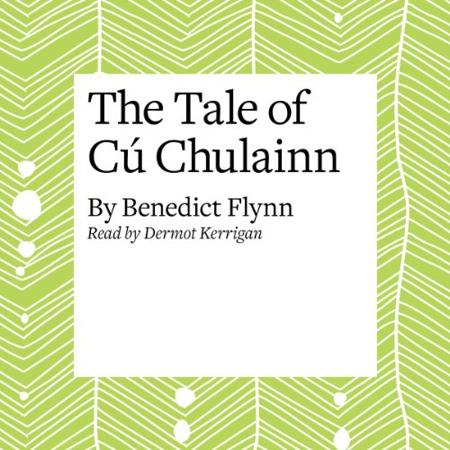 The Tale of Cú Chulainn audiobook cover art