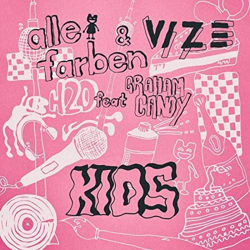 Alle Farben, Vize & Graham Candy