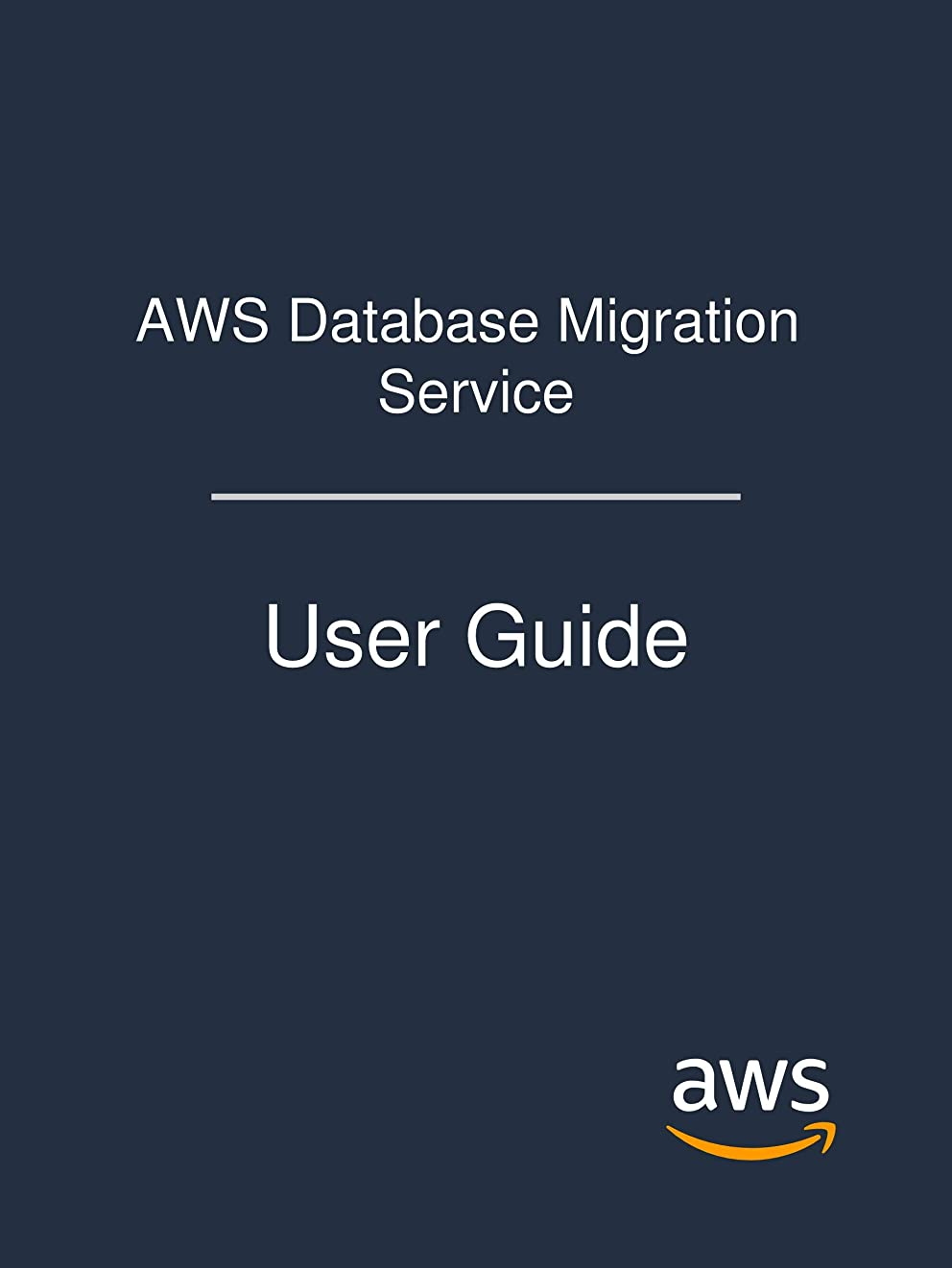 リビジョン友だち援助AWS Database Migration Service: User Guide (English Edition)