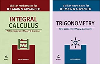 Integral Calculus & Trigonometry combo of Skills in Mathematics for Jee Mains and Advanced by Arihant & Amit M Agarwal (Se...