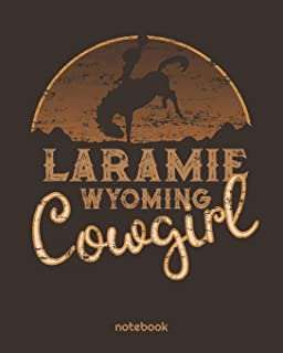 Laramie Wyoming Cowgirl: Wild West Blank Lined Notebook